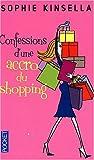 echange, troc Sophie Kinsella - Confessions d'une accro du shopping