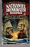 An Eye of the Fleet (Nathaniel Drinkwater, Midshipman, No. 1) (0523425457) by Woodman, Richard