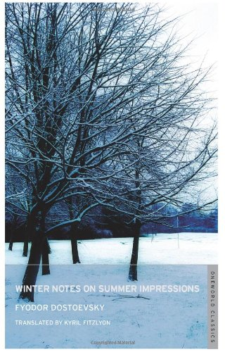 Winter Notes on Summer Impressions (Oneworld Classics)