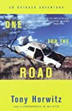 One for the Road: Revised Edition (0375706135) by Horwitz, Tony