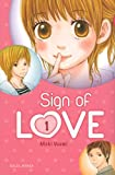 echange, troc Maki Usami - Sign of love, Tome 1 :