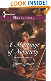 A Marriage of Notoriety (Harlequin Historical\The Masquerade Club)