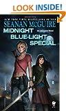 Midnight Blue-Light Special (Incryptid Novels)