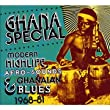 Various Artists - Ghana Special: Modern Highlife, Afro Sounds & Ghanaian Blues 1968-91