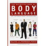 The Definitive Book of Body Language ~ Allan & Barbara Pease