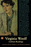 img - for Virginia Woolf: Lesbian Readings (The Cutting Edge: Lesbian Life and Literature Series) book / textbook / text book