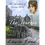 The Journey (The Adventures of Jecosan Tarres, #1) ~ Laura Lond