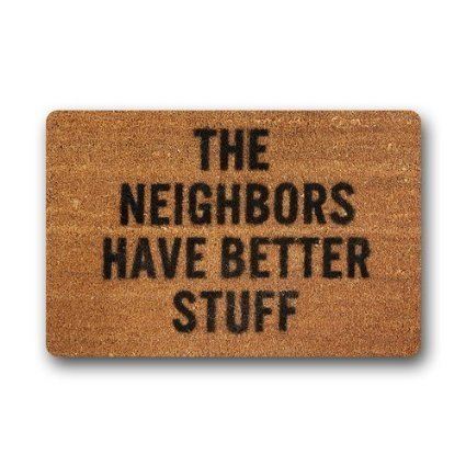 """HomieProduct Fashion The Neighbors Have Better Stuff Picture Print Machine Washable Doormat Gate Pad Rug 23.6""""(L) x 15.7""""(W) Non-woven Fabric Top"""