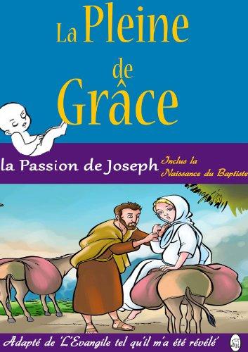 Couverture du livre La Pleine de Grâce: la Passion de Joseph