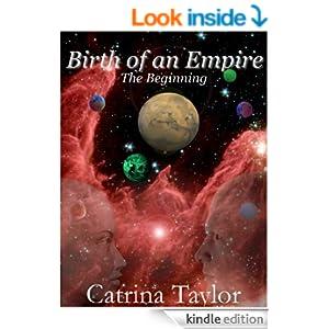 Birth of an Empire:: The Beginning (Xarrok Series Book 1)