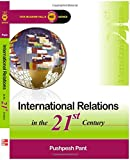 International Relations in the 21St Cent...