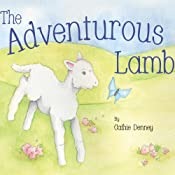 The Adventurous Lamb | [Cathie Denney]