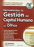 img - for Herramientas de Gestion del Capital Humano Con Microsoft Office: Herramientas Informaticas Para la Pequena y Mediana Empresa with CDROM (Spanish Edition) book / textbook / text book