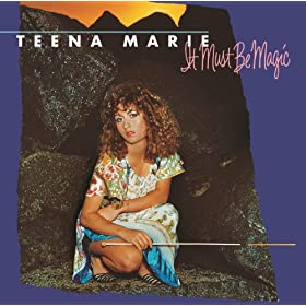 Teena Marie - 'It Must Be Magic'