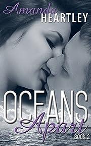 Oceans Apart 2