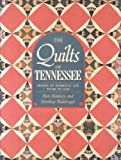 The Quilts of Tennessee: Images of Domestic Life Prior to 1930