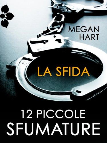 Megan Hart - La sfida
