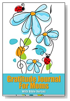 Gratitude Journal For Moms - With Bible Verses. The blue flowers and ladybugs give a light-hearted and Spring-like feel to the cover of this 5-minute gratitude journal for the busy mom.