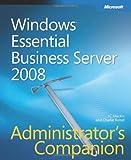 img - for Windows  Essential Business Server 2008 Administrator's Companion (Admin Companion) book / textbook / text book