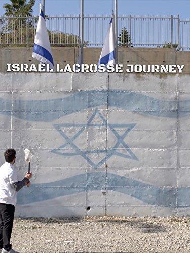 Israel Lacrosse Journey