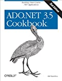 ADO.NET 3.5 Cookbook (Cookbooks (O\\\'Reilly))