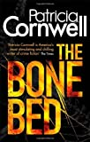 Patricia Cornwell The Bone Bed (Scarpetta Novels)