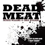 Dead Meat | [Christopher Williams, Patrick Williams]