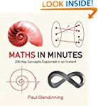 Maths in Minutes: 200 Key Concepts Ex...