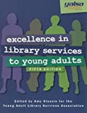 Excellence in Library Services to Young Adults