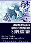 How to Become Network Marketing Super...