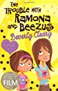 The trouble with Beezus and Ramona