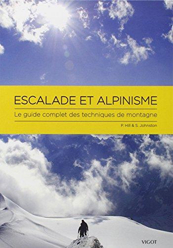 Escalade et alpinisme : Le guide complet des techniques de montagne en ligne