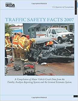 Traffic safety facts 2007 a compilation of motor vehicle for Department highway safety motor vehicles
