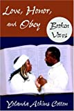 Love, Honor, and Obey: Broken Vows