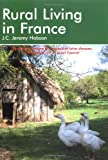 Rural Living in France (Rural Living in France: A Survival Handbook)