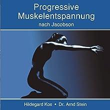 Progressive Muskelentspannung Hörbuch von Arnd Stein, Hildegard Kos Gesprochen von:  N.N.