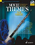 img - for Movie Themes: 12 Memorable Themes from the Greatest Movies of All Time for Oboe (Schott Master Play-Along Series Oboe) book / textbook / text book