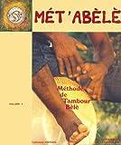 echange, troc Jean-Batiste, Lechevalier - Mét'Abèlè méthode de tambour Bèlè