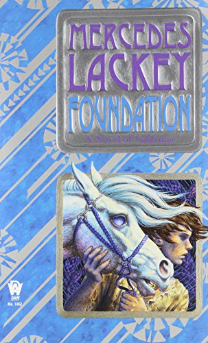 Foundation: Book One of the Collegium Chronicles: A Valdemar Novel PDF