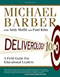 img - for Deliverology 101: A Field Guide For Educational Leaders book / textbook / text book