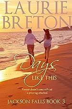 Days Like This: Jackson Falls Book 3