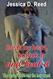 BREAK MY HEART, UNLOCK IT AND HEAL IT BOOKS 3:The holy snake and sanity (Billionaire Romance Subgenres Mystery and Panoramal): (Clean & Sweet Contemporary Young Adult literature & Fiction)