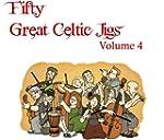 Fifty Great Celtic Jigs Vol. 4 (Engli...