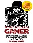 Front Towards Gamer: Videogame Market...