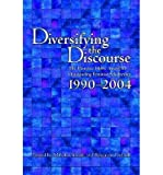img - for [(Diversifying the Discourse: the Florence Howe Award for Outstanding Feminist Scholarship, 1990-2004)] [Author: Mihoko Suzuki] published on (November, 2006) book / textbook / text book