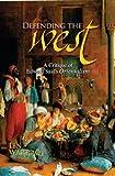 Defending the West: A Critique of Edward Said's Orientalism