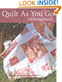 Quilt As You Go Reimagined