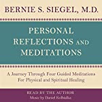 Personal Reflections & Meditations | Bernie S. Siegel