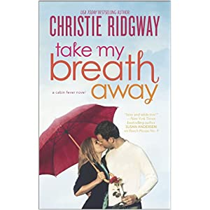 Take my Breath Away by Christie Ridgway