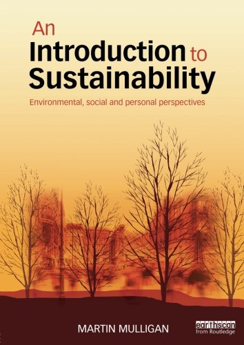 An Introduction to Sustainability: Environmental, Social and Personal Perspectives (Intro To Sustainable Development compare prices)
